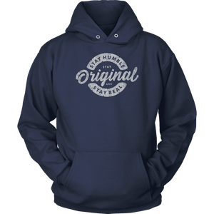 Stay Real, Stay Original | Long Sleeves and Hoodies T-shirt Unisex Hoodie Navy S