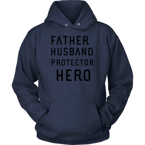 Image of Father Husband Protector Hero, Black Print T-shirt Unisex Hoodie Navy S