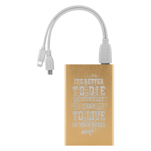 Image of Better To Die On Your Feet Power Bank Power Banks Gold