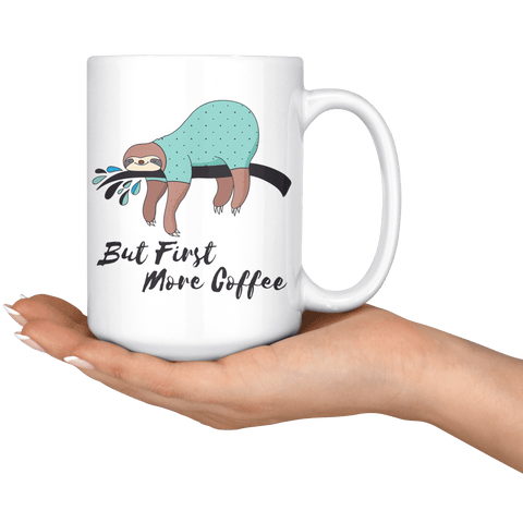 More Coffee Sloth Mug Drinkware