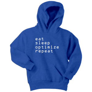 eat, sleep, optimize repeat Hoodie V.1 T-shirt Youth Hoodie Royal Blue XS