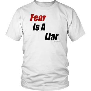 Fear is a Liar, Bold T-shirt District Unisex Shirt White S