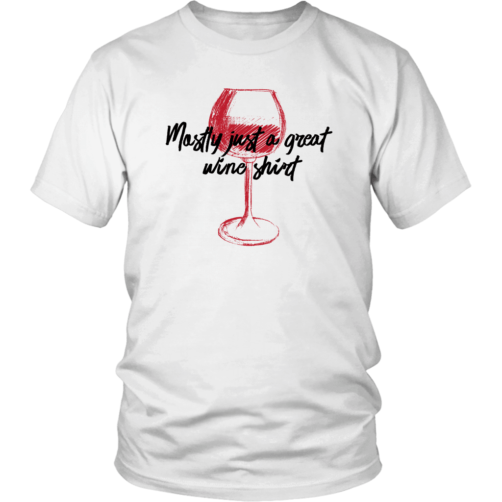 Mostly Wine Shirt T-shirt District Unisex Shirt White S