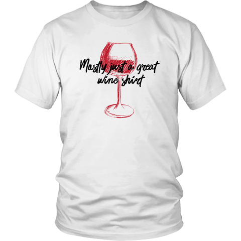 Image of Mostly Wine Shirt T-shirt District Unisex Shirt White S