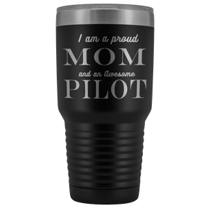Proud Mom, Awesome Pilot Tumblers Black