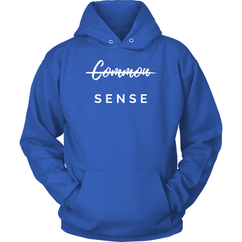 """Common Sense"" The Not So Common Sense, Mens Shirt T-shirt Unisex Hoodie Royal Blue S"