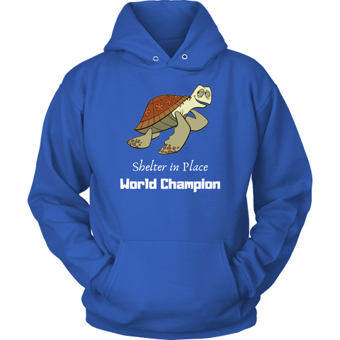 Shelter In Place World Champion, White Print Long Sleeve Hoodie T-shirt Unisex Hoodie Royal Blue S