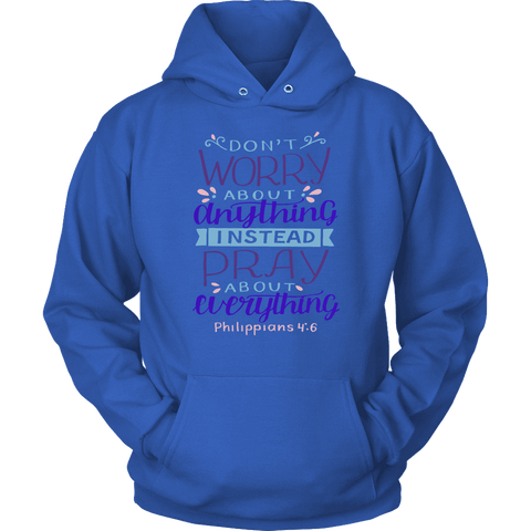 Image of Don't Worry!, Philippians 4:6 T-shirt Unisex Hoodie Royal Blue S