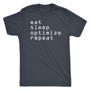 eat, sleep, optimize, repeat T-shirt Next Level Mens Triblend Vintage Navy S
