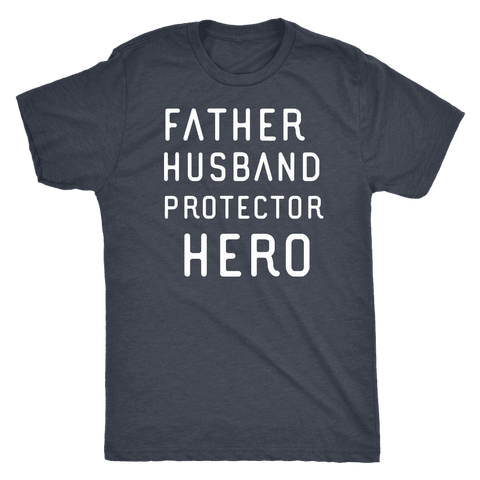 Image of Father Husband Protector Hero White Print T-shirt Next Level Mens Triblend Vintage Navy S