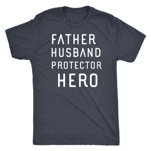 Father Husband Protector Hero White Print T-shirt Next Level Mens Triblend Vintage Navy S