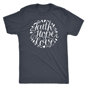 Faith Hope and Love, White Print T-shirt Next Level Mens Triblend Vintage Navy S