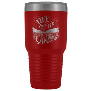 Life is Better at the Lake | 30 oz. tumbler Tumblers Red