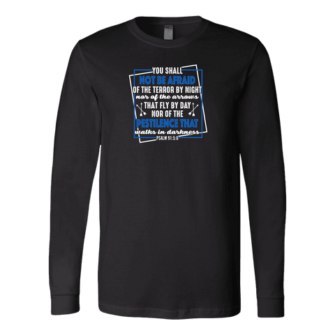 Image of You shall not be afraid Psalm 91 5-6 White Longsleeve and Hoodies T-shirt Canvas Long Sleeve Shirt Black S