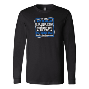 You shall not be afraid Psalm 91 5-6 White Longsleeve and Hoodies T-shirt Canvas Long Sleeve Shirt Black S