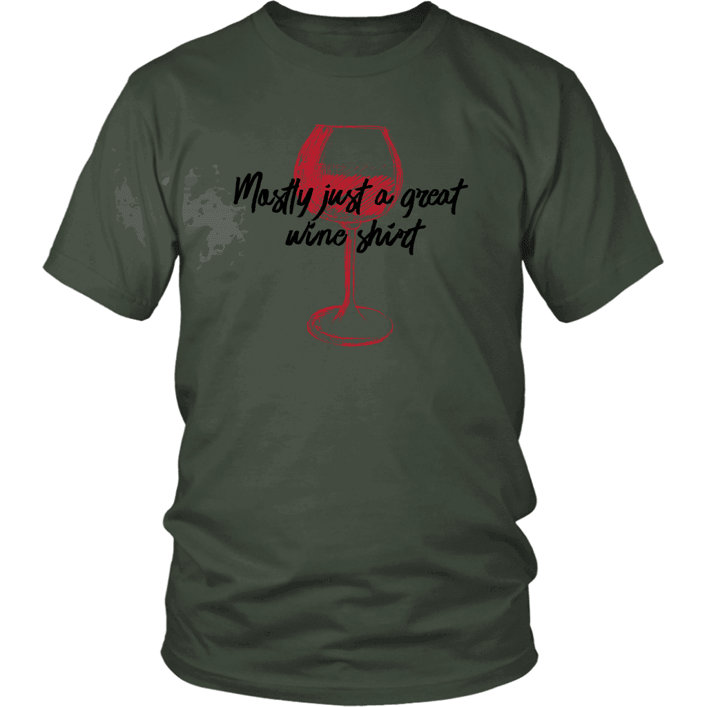 Mostly Wine Shirt T-shirt District Unisex Shirt Olive S