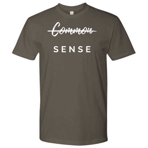 """Common Sense"" The Not So Common Sense, Mens Shirt T-shirt Next Level Mens Shirt Warm Grey S"