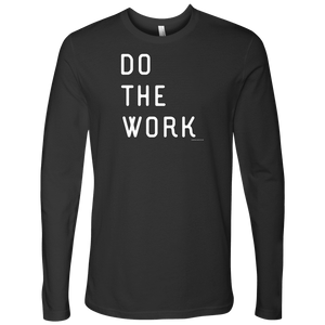 Do The Work | Mens | White Print T-shirt Next Level Mens Long Sleeve Heavy Metal S