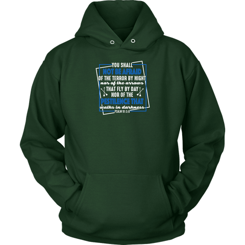 Image of You shall not be afraid Psalm 91 5-6 White Longsleeve and Hoodies T-shirt Unisex Hoodie Dark Green S