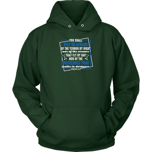 You shall not be afraid Psalm 91 5-6 White Longsleeve and Hoodies T-shirt Unisex Hoodie Dark Green S