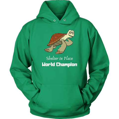 Shelter In Place World Champion, White Print Long Sleeve Hoodie T-shirt Unisex Hoodie Kelly Green S