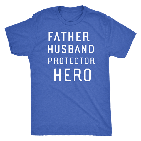 Image of Father Husband Protector Hero White Print T-shirt Next Level Mens Triblend Vintage Royal S