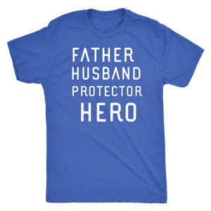 Father Husband Protector Hero White Print T-shirt Next Level Mens Triblend Vintage Royal S