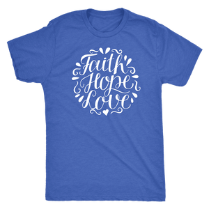 Faith Hope and Love, White Print T-shirt Next Level Mens Triblend Vintage Royal S