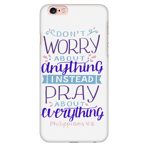Image of Don't Worry!, Philippians 4:6 Phone Cases iPhone 6 Plus/6s Plus