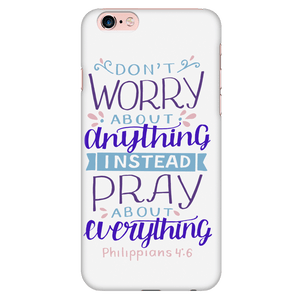 Don't Worry!, Philippians 4:6 Phone Cases iPhone 6 Plus/6s Plus