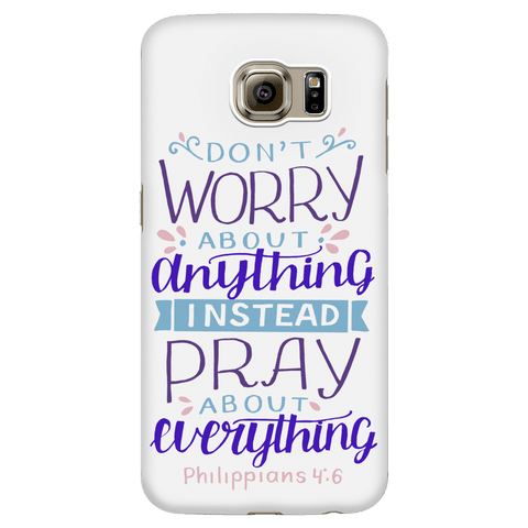 Image of Don't Worry!, Philippians 4:6 Phone Cases Galaxy S6
