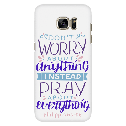 Don't Worry!, Philippians 4:6 Phone Cases Galaxy S7