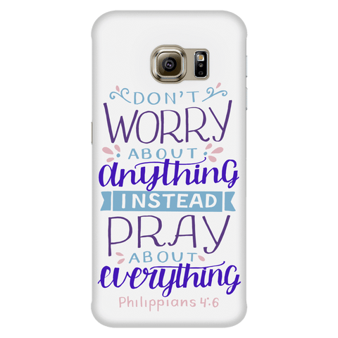 Image of Don't Worry!, Philippians 4:6 Phone Cases Galaxy S6 Edge