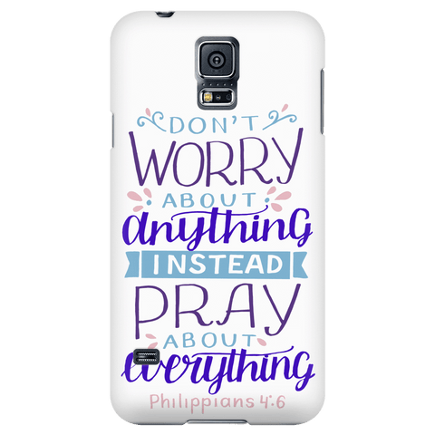 Image of Don't Worry!, Philippians 4:6 Phone Cases Galaxy S5