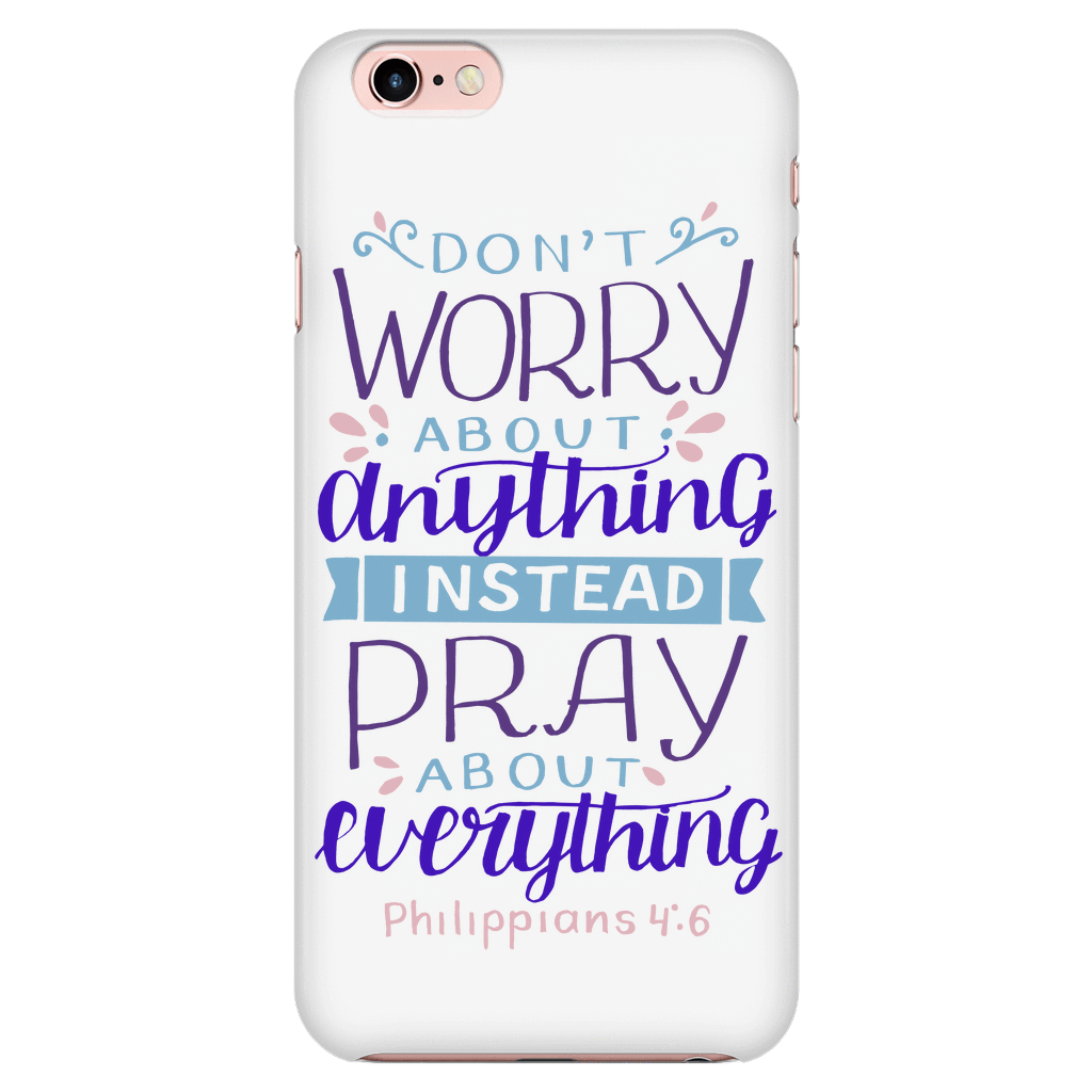 Don't Worry!, Philippians 4:6