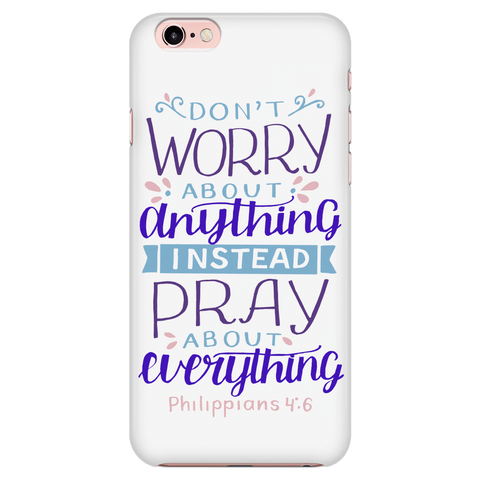Image of Don't Worry!, Philippians 4:6 Phone Cases iPhone 7/7s/8