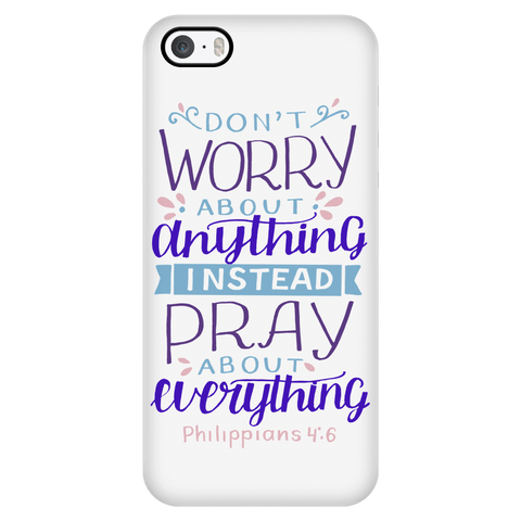 Image of Don't Worry!, Philippians 4:6 Phone Cases iPhone 5/5s
