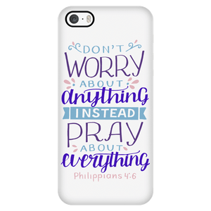 Don't Worry!, Philippians 4:6 Phone Cases iPhone 5/5s