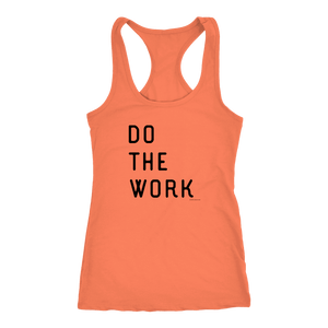 Do The Work | Womens | Black Print T-shirt Next Level Racerback Tank Light Orange XS