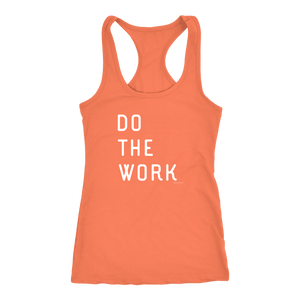 Do The Work | Womens | White Print T-shirt Next Level Racerback Tank Light Orange XS