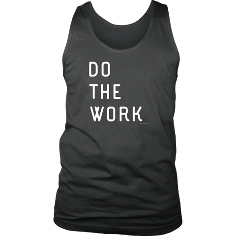 Image of Do The Work | Mens | White Print T-shirt District Mens Tank Charcoal S