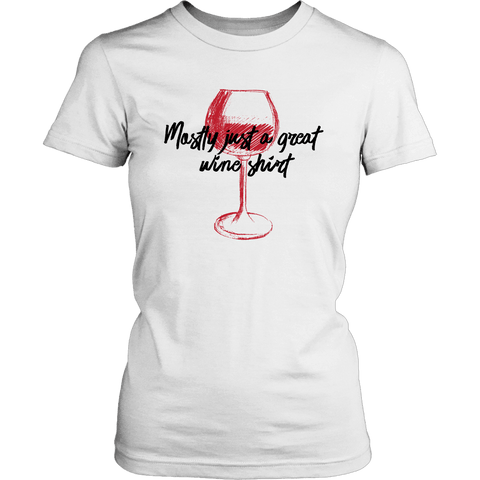 Image of Mostly Wine Shirt T-shirt District Womens Shirt White XS
