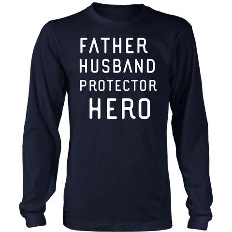 Image of Father Husband Protector Hero White Print T-shirt District Long Sleeve Shirt Navy S