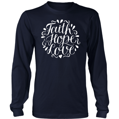 Image of Faith Hope and Love, White Print T-shirt District Long Sleeve Shirt Navy S
