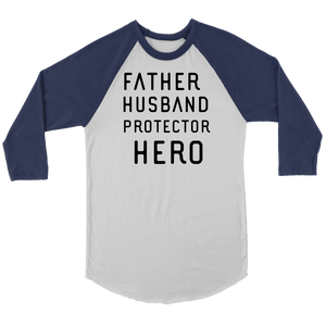 Father Husband Protector Hero, Black Print T-shirt Canvas Unisex 3/4 Raglan White/Navy S