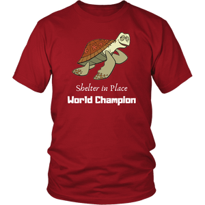 Shelter In Place World Champion, White Print T-shirt District Unisex Shirt Red S