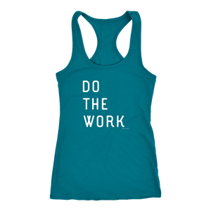 Do The Work | Womens | White Print T-shirt Next Level Racerback Tank Turquoise XS