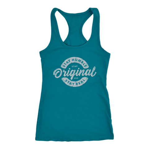 Stay Real, Stay Original Womens T-shirt Next Level Racerback Tank Turquoise XS
