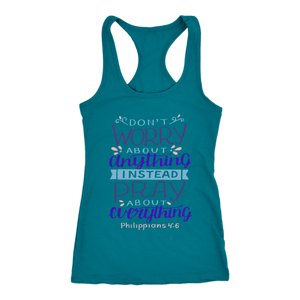 Don't Worry!, Philippians 4:6 T-shirt Next Level Racerback Tank Turquoise XS