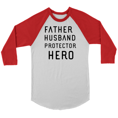 Image of Father Husband Protector Hero, Black Print T-shirt Canvas Unisex 3/4 Raglan White/Red S